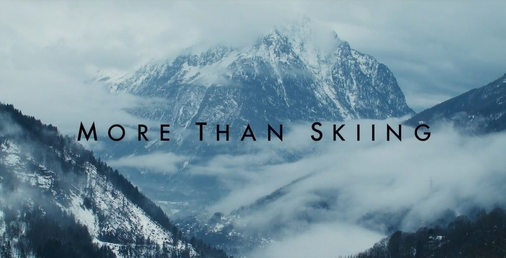 More Than Skiing